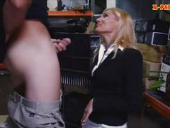 Hot blonde milf drilled at the pawnshop to earn extra money