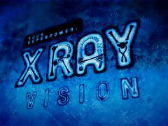 Your superpower – x-ray vision