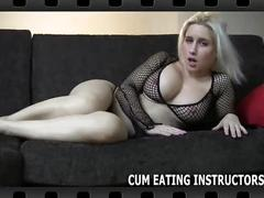 If i let you cum you've got to eat it cei