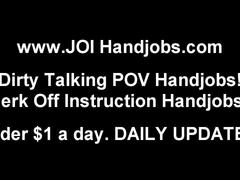 You look like you could use a good handjob joi