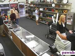 Hot blonde milf sucks off and nailed at the pawnshop