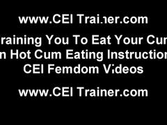 Eat your cum or pay the price cei
